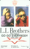 L.L Brothers GO GO EVERYBODY